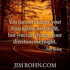 Jim Rohn Quotes Mesmerizing Jim Rohn On Changing Direction Motivational Business Quotes