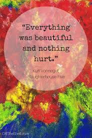 best ideas about slaughterhouse five kurt vonnegut slaughterhouse five bookquotes offtheshelf quotes kurtvonnegut slaughterhousefive
