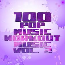 100 Pop Music Workout Music Vol 2 Workout Music Service