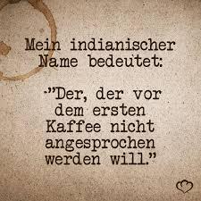 Morgenfmuffel Sprüche Kaffee Zitate Sprüche Und Zitate