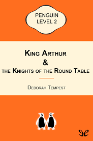 king arthur the knights of the round table level 2 de deborah tempest en pdf mobi y epub gratis ebookelo