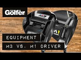 Taylormade M3 Vs Taylormade M1 Review National Club Golfer