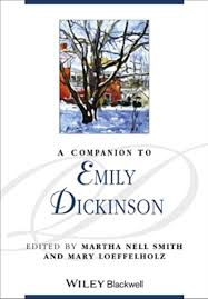 A Companion to Emily Dickinson (Blackwell Companions to Literature and  Culture) eBook: Smith, Martha Nell, Loeffelholz, Mary: Kindle Store -  Amazon.com