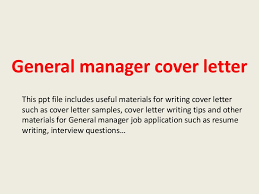 General Employment Cover Letter General Manager Cover Letter