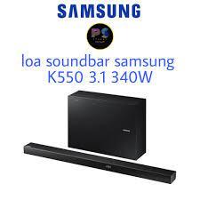 Loa thanh soundbar samsung k550 3.1 340W chính hãng mới 100% tại Thái Bình