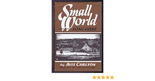Small World Long Gone: Carlson, Avis D.: 9780914090298: Amazon.com: Books