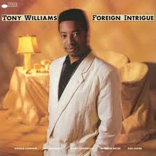<b>TONY WILLIAMS</b> – <b>FOREIGN</b> INTRIGUE – Analogue October Records