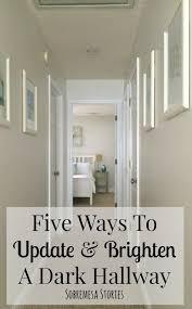 Hallway Wall Ideas Best 25 Dark Hallway Ideas On Pinterest Narrow Hallways