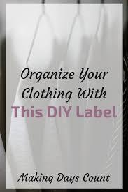 Diy Clothing Label Easy Diy Clothing Organization Label Making Days Count