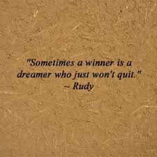 Dreamer Quotes Impressive Sometimes A Winner Is A Dreamer Who Just Won't Quit €� Rudy