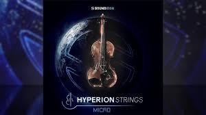 Hyperion Sound Design We Finally Got Soundirons Hyperion Strings Micro