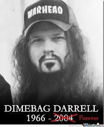 Long Live Dimebag Darrel by tysondreamer - Meme Center via Relatably.com