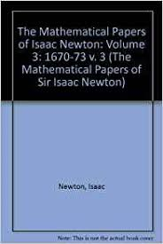 pay for sir isaac newton essay newton developed in the autumn of 1666 a kind of mathematics that science term papers paper 19812 on sir isaac newton topics in geometry a research