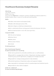 Healthcare Objective For Resume Healthcare Business Analyst Cv Template Templates At