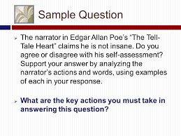 the literary essay exam kelli mcbride literature classes eng  sample question iuml131152 the narrator in edgar allan poe s the tell tale heart claims he