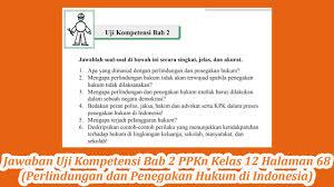 Jawaban uji kompetensi 6 sistem peredaran darah manusia   ipa kelas 8 (ralat no.1 itu c ). Jawaban Uji Kompetensi Bab 2 Ppkn Kelas 12 Halaman 68 Perlindungan Dan Penegakan Hukum Di Indonesia Youtube