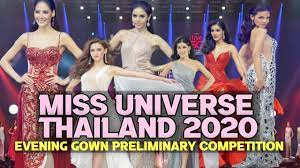 MISS UNIVERSE THAILAND 2020 Evening Gown Preliminary Competition - YouTube