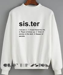 Quote T Shirts Inspiration Friends Quote T Shirt And Sweatshirt Sister Definition Unisex