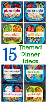 15 Themed Dinner Ideas My Favorite Way To Meal Plan Healthy