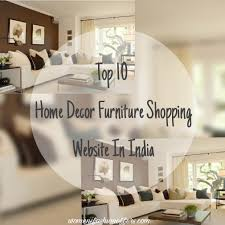 Small Picture Top 10 Home Decor Furniture Shopping Websites In India