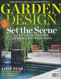 garden design magazine.  Design Iu0027m Thrilled To Tell You That I Have An Article In Garden Designu0027s Latest  Issue June 2012 U201cThe Plant Manu201d Is A Piece About Texas Plantsman John Fairey  In Design Magazine R