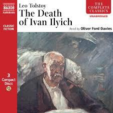 death of ivan ilyich the unabridged naxos audiobooks