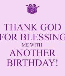 Thanking God Quotes Magnificent Pictures Thanking God For Another Birthday Quotes Best Romantic