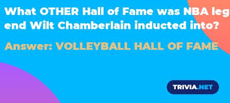 What OTHER Hall of Fame was NBA legend Wilt Chamberlain inducted into? -  Trivia.net