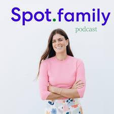 Spot Family Podcast