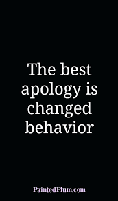 Sobriety Quotes Adorable Sobriety Quotes The Best Apology Is Changed Behavior Quote About
