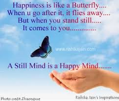 Beautiful Quotes On Happiness With Images Best of Beautiful QuoteA Still Mind Is A Happy Mind Inspirational Quotes