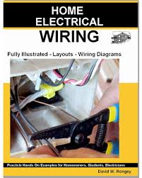 home wiring diagram book home wiring diagrams online guide to home electrical wiring fully illustrated electrical