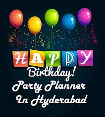 Happy Birthday Party Planner In Hyderabad Bookthesurprise
