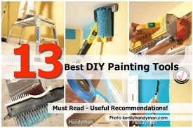 Tools For Diy Projects 13 Best Diy Painting Tools