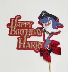 Happy Birthday Pirate Shark Cake Topper Pirate Shark Topper Etsy