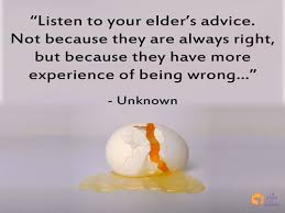 Listening Quotes Delectable Quote Listen To Your Elder's Advice