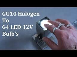 <b>GU10 220V</b> to G4 12V <b>LED Light</b> Make <b>Bulbs</b> - YouTube