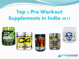 page 1 top 5 pre workout supplements in india 2017