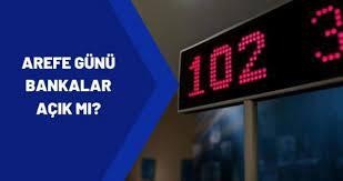 Arefe günü bankalar açık mı? 12 Mayıs 2021 Arefe günü bankalar yarım gün  mü, tam gün mü çalışıyor? - Haberler