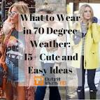 What to wear in 70-80 degree weather