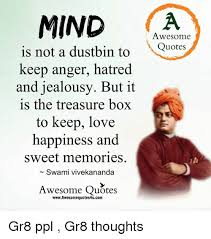 Hatred Quotes Impressive MIND Awesome Is Not A Dustbin To Quotes Keep Anger Hatred And