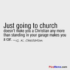 Quotes On Christianity Best of You Really Have To Live It Not Just Listen To Someone Talk About