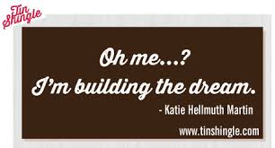 Building Dreams Quotes Best of Quote For Entrepreneurs And Small Business Owners Oh Me I'm