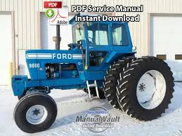 ford 8000 8600 9000 9600 tractor service manual manual vault