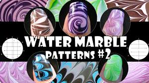 Art Designs Water Marble Patterns 2 How To Basics Nail Art Design