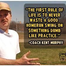 Kent Murphy Baseball Quotes. QuotesGram via Relatably.com