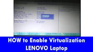 enable virtualization in bios lenovo