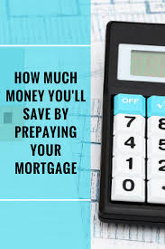 calculator refinance mortgage mortgage prepayment calculator mortgage calculators pinterest