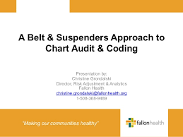 A Belt And Suspenders Approach To Chart Audit And Coding
