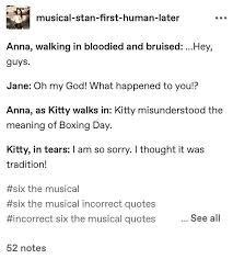 This was made to show how stupid these types of music can be. Six The Musical Memes Stuff But Now We Re Wattpad